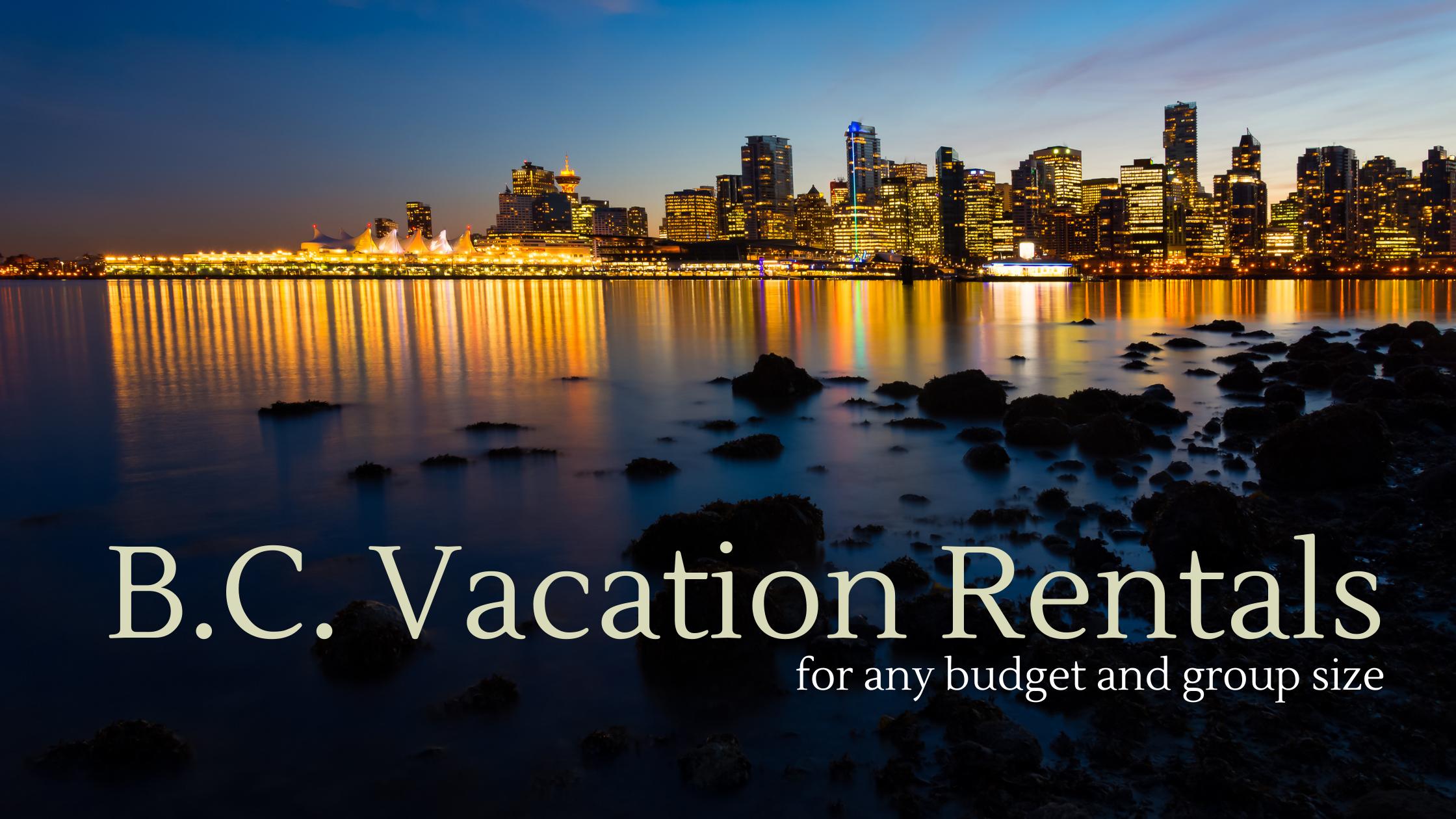 B.C. Vacation Rentals