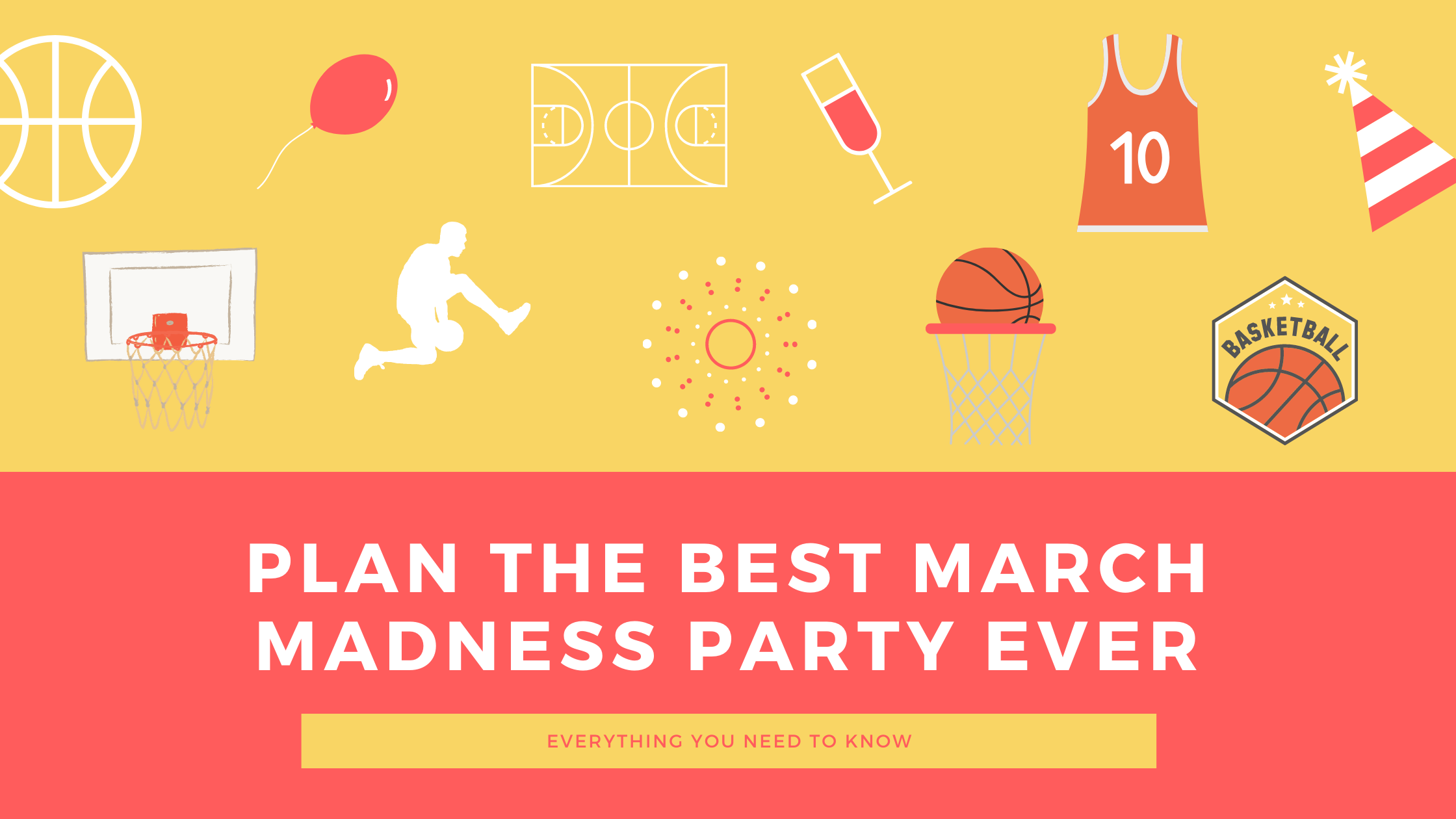 March Madness Party