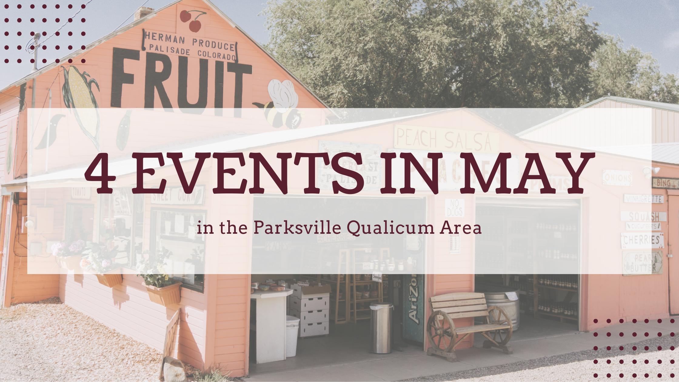 4 Events Parksville Qualicum