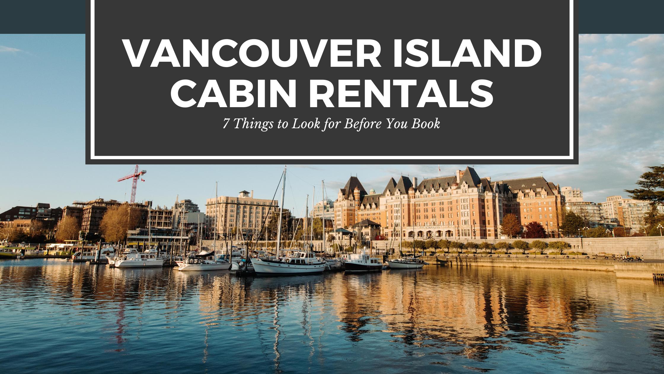 Vancouver Island Cabin Rentals